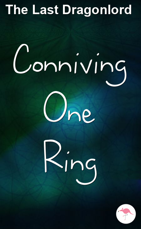Conniving One Ring