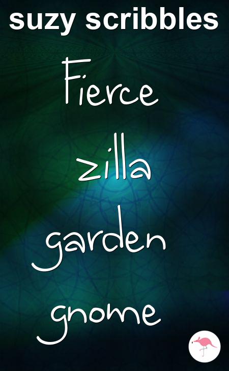 Fierce zilla garden gnome