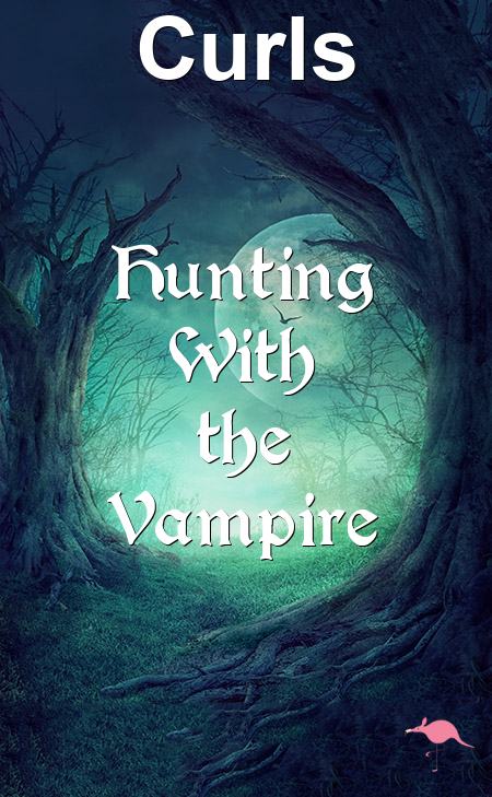 Hunting With the Vampire