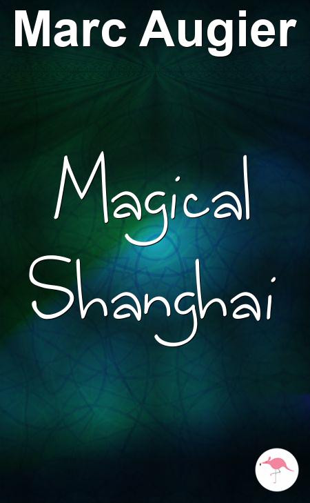 Magical Shanghai